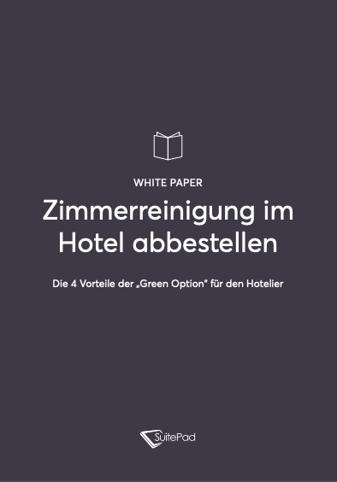 Zimmerreinigung im Hotel abbestellen - das Whitepaper